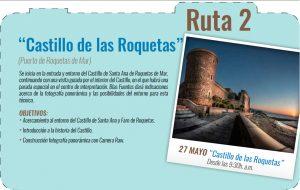 ruta 2 - castillo de las roquetas
