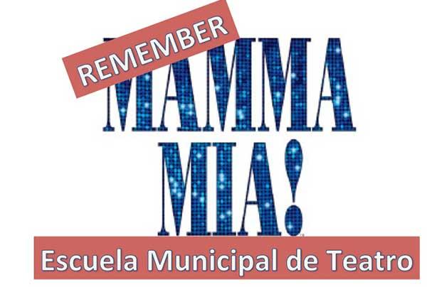 ENTREGA DE DIPLOMAS Y TEATRO MUSICAL, REMEMBER MAMMA MIA